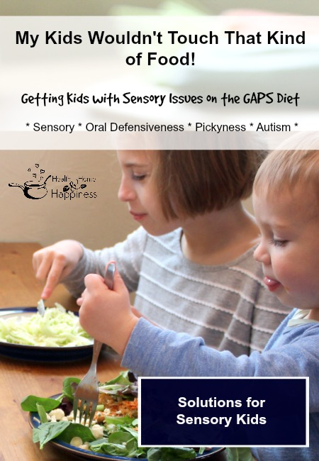Sensory Issues and the GAPS Diet