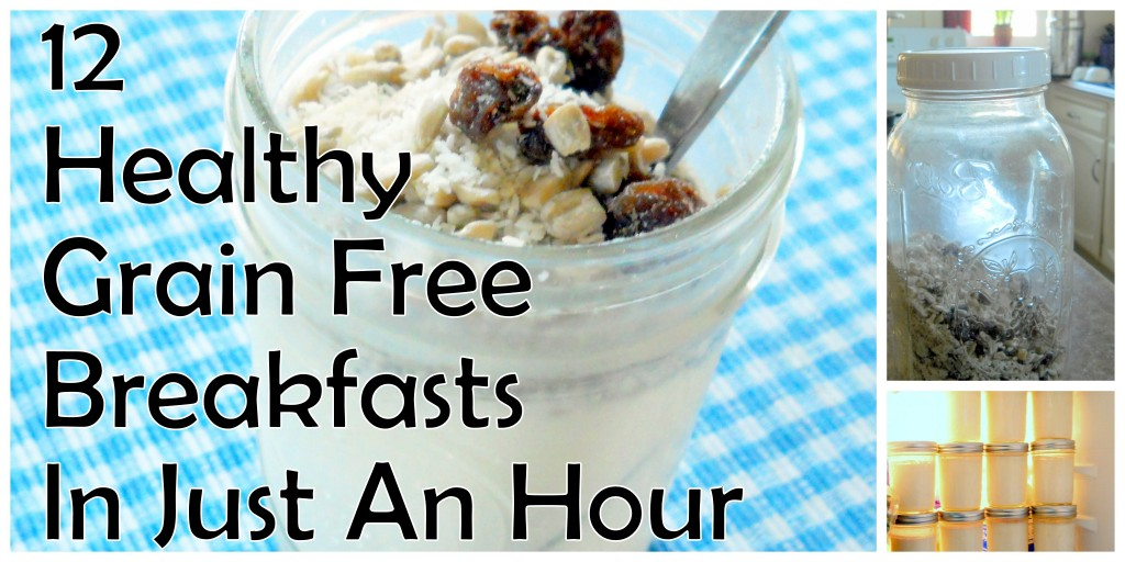 12 Healthy Grain Free Breakfasts