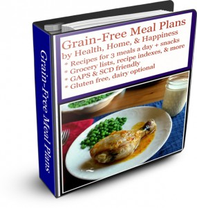 Grain Free Meal Plans by Health Home and Happiness