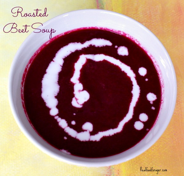 Roasted Beet Soup  - Real Food Forager on Health Home and Happiness