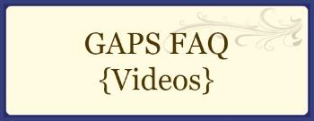 GAPS FAQ Videos