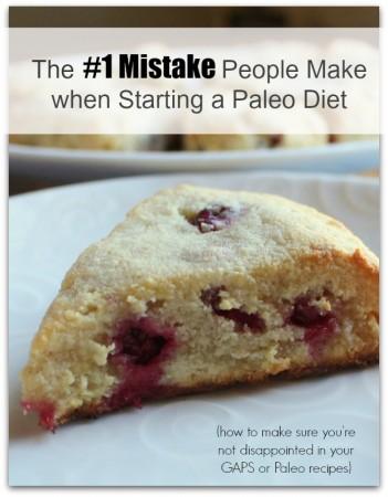 The Biggest Mistake - paleo or GAPS