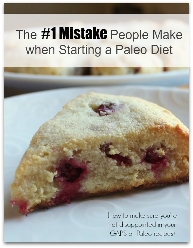 The Biggest Mistake - paleo or GAPS
